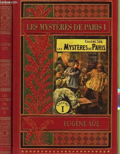 LES MYSTERE DE PARIS - EN 2 VOLUMES : EN 2 TOMES (I + II).
