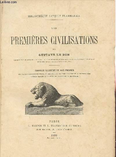 LES PREMIERES CIVILISATIONS / BIBLIOTHEQUE CAMILLE FLAMMARION.