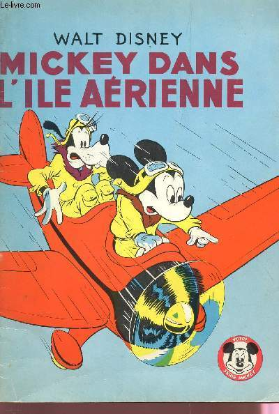 MICKEY DANS L'ILE AERIENNE - ALBUM N�29.