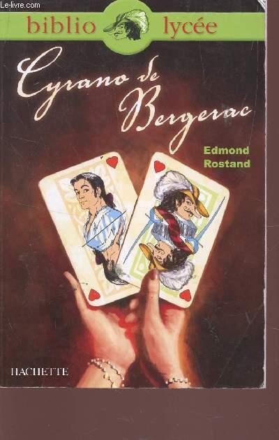 CYRANO DE BERGERAC / BIBLIO LYCEE.