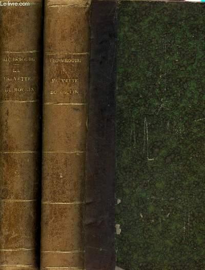 LA FAUVETTE DU MOULIN - EN 2 VOLUMES : TOME 1 + TOME 2.