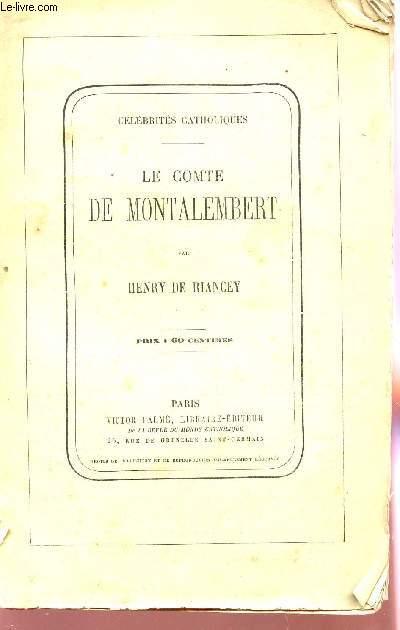 LE COMTE DE MONTALEMBERT / COLLECTION