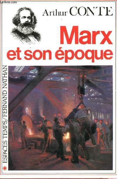 MARX ET SON ÉPOQUE / COLLECTION
