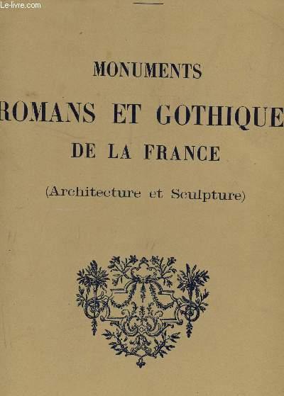 MONUMENTS ROMANS ET GOTHIQUES DE LA FRANCE / ARCHITECTURE ET SCULTURE / 444 PLANCHES COLLATIONNEES.