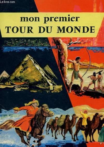 MON PREMIER TOUR DU MONDE.