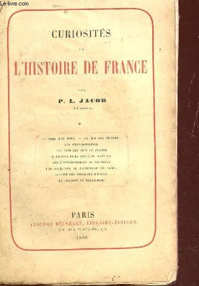 CURIOSITES DE L'HISTOIRE DE FRANCE.