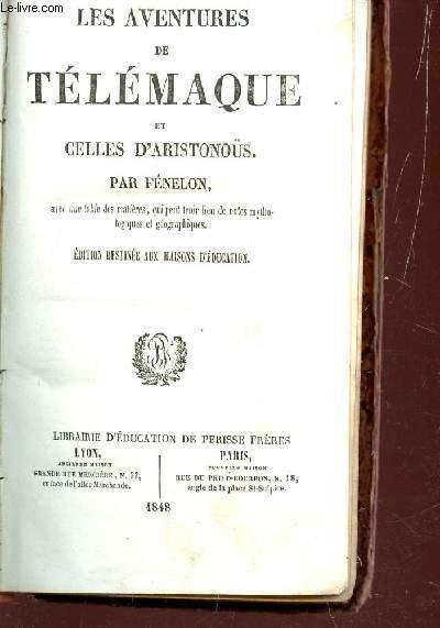 LES AVENTURES DE TELEMAQUE ET CELLES D'ARISTONOUS / EDITION DESTINEE AUX MAISONS D'EDUCATION.