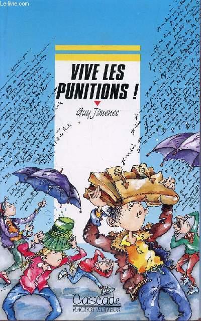 VIVE LES PUNITIONS! / COLLECTION CASCADE.