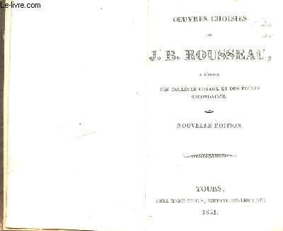 OEUVRES CHOISIES DE J.B. ROUSSEAU - A L'USAGE DES COLLEGES ROYAUX ET DES ECOLES SECONDAIRES.