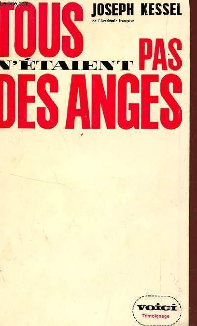 TOUS N'ETAIENT PAS DES ANGES / VOICI - TEMOIGNAGE.