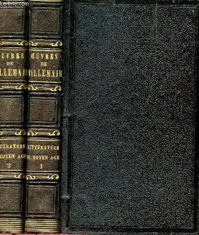 COURS DE LITTERATURE FRANCAISE - TABLEAU DE LA LITTERATURE DU MOYEN AGE, EN FRANCE, EN ITALIE, EN ESPAGNE ET EN ANGLETERRE - EN 2 TOMES (TOMES I + II).