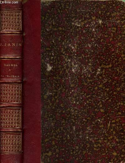 RACHEL ET LA TRAGEDIE + 1 ARTICLE DE PRESSE DU 27 JUIN 1933 PAR J. LUCAS DUBRETON - VENDU SANS LES ILLUSTRATIONS.