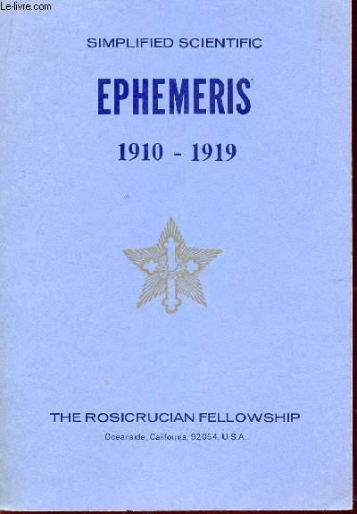 SIMPLIFIED SCIENTIFIC EPHEMERIS - 1910-1919 / AN EYE SAVER, A TIME SAVER, A MONEY SAVER.