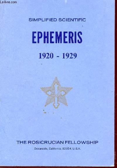 SIMPLIFIED SCIENTIFIC EPHEMERIS - 1920-1929 / AN EYE SAVER, A TIME SAVER, A MONEY SAVER.