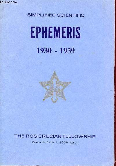 SIMPLIFIED SCIENTIFIC EPHEMERIS - 1930-1939    / AN EYE SAVER, A TIME SAVER, A MONEY SAVER.