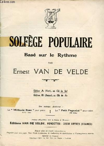 SOLFEGE POPULAIRE BASE SUR LE RYTHME - EDITION A (VERT), EN CLE DE SOL.