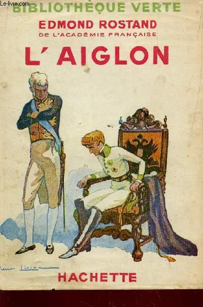 L'AIGLON / BIBLIOTHEQUE VERTE.