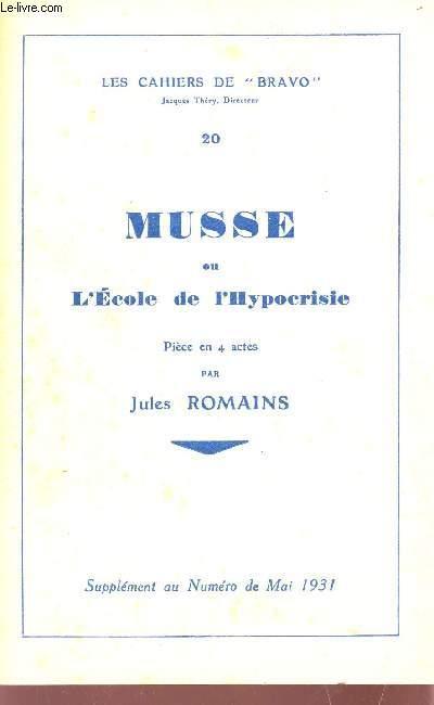 MUSSE OU L'ECOLE DE L'HYPOCRISIE - PIECE EN 4 ACTES / COLLECTION