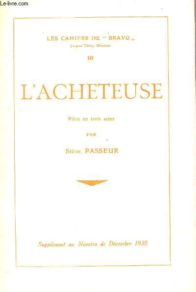 L'ACHETEUSE - - PIECE EN 3 ACTES / COLLECTION