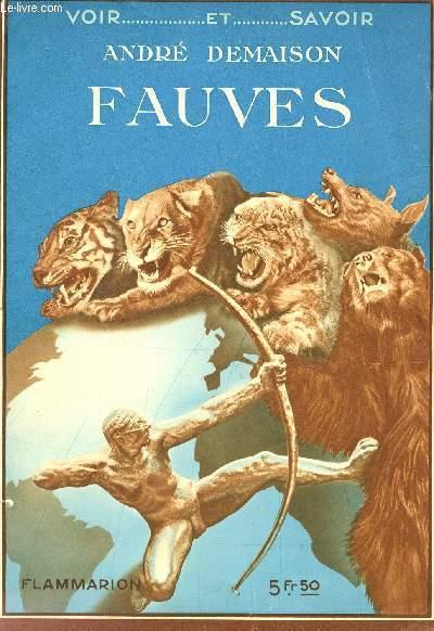FAUVES / COLLECTION VOIR ET SAVOIR.