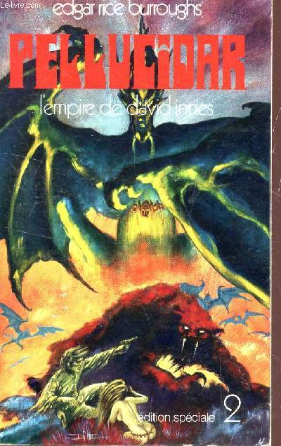 L'EMPIRE DE DAVID INNES - tome 2  / PELLUCIDAR.