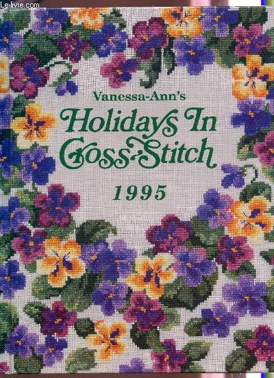 VANESSA ANN'S HOLIDAYS IN CROSS STITCH -  1995.