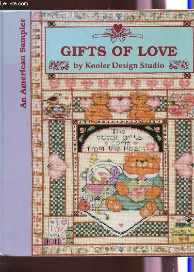 GIFTS OF LOVE / AN AMERICAN SAMPLER.