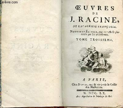 OEUVRES DE J. RACINE - TOME TROISIEME