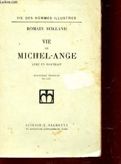 VIE DE MICHEL-ANGE AVEC UN PORTRAIT - COLLECTION
