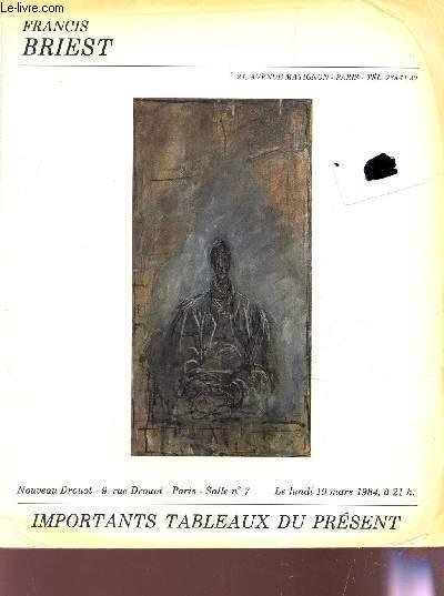 VENTE AUX ENCHERES PUBLIQUES - NOUVEAU DROUOT LE 19 MARS 1984 / IMPORTANTS TABLEAUX DU PRESENT.