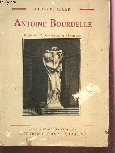 ANTOINE BOURDELLE / COLLECTION