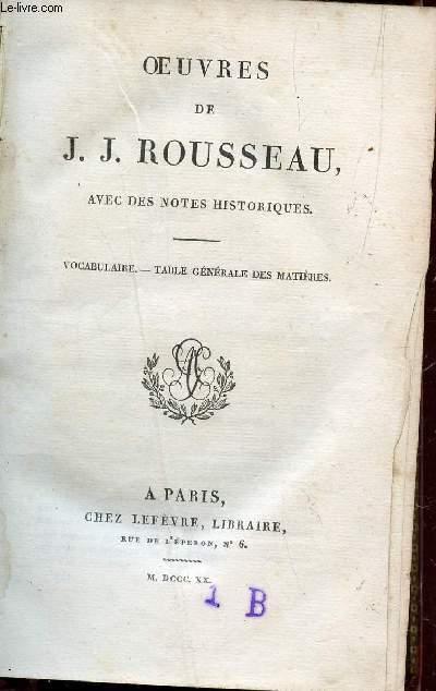 OEUVRES DE J.J. ROUSSEAU - TOME XXI  /  VOCABULAIRE - TABLE GENERALE DES MATIERES   (AVEC DES NOTES HISTORIQUES).