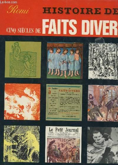 HISTOIRES DES CINQ SIECLES DE FAITS DIVERS.