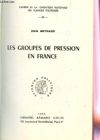 LES GROUPES DE PRESSIONS EN FRANCE / COLLECTION