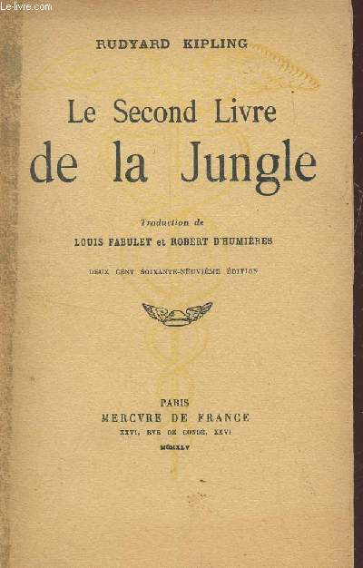 LE SECOND LIVRE DE LA JUNGLE.