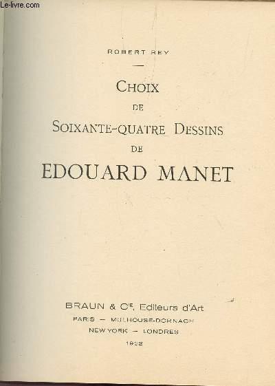 DESSINS ET PEINTURES DES MAITRES DU XIXe SIECLE A NOS JOURS / DEUXIEME SERIE - 3e VOLUME : CHOIX DE 64 DESSINS DE EDOUARD MANET.