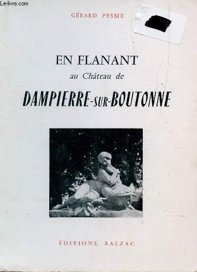 EN FLANANT AU CHATEAU DE DAMPIERRE SUR BOUTONNE.