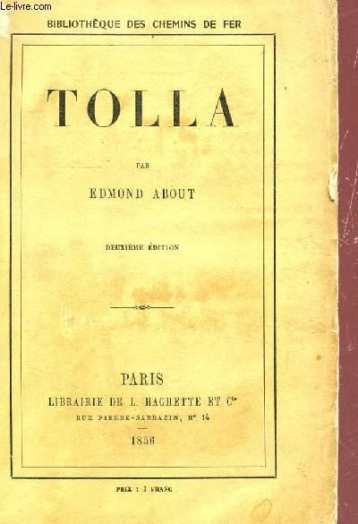 TOLLA / BIBLIOTHEQUE DES CHEMINS DE FER / DEUXIEME EDITION.