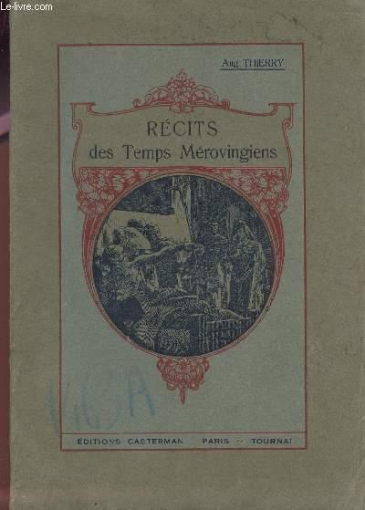 RECITS DES TEMPS MEROVINGIENS / NOUVELLE EDITION A L'USAGE DE LA JEUNESSE.