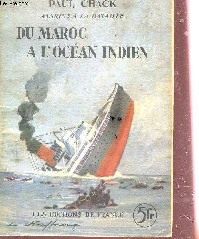DU MAROC A L'OCEAN INDIEN / COLLECTION MARINS A LA BATAILLE.