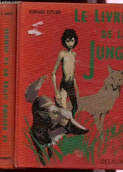 LE LIVRE DE LA JUNGLE - EN 2 VOLUMES.