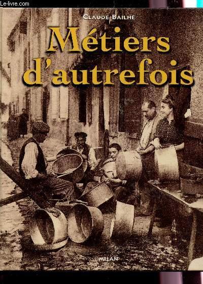 METIERS D'AUTREFOIS.