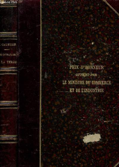 LES ENTRAILLES DE LA TERRE / 4e EDITION.