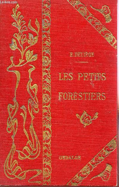 LES PETITS FORESTIERS.
