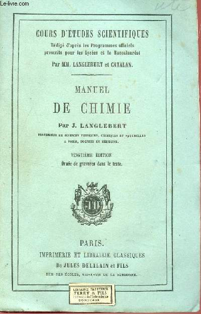 MANUEL DE CHIMIE / COURS D'ETUDES SCIENTIFIQUES / 20e EDITION.
