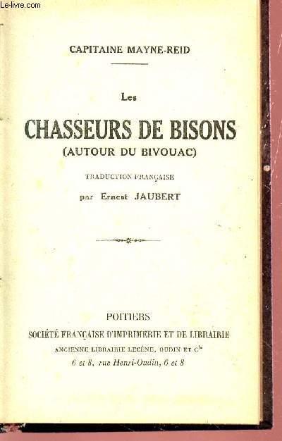LES CHASSEURS DE BISONS (AUTOUR DU BIVOUAC).