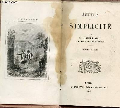 AMBITION ET SIMPLICITE / BIBLIOTHEQUE CHRETIENNE ET MORALE.