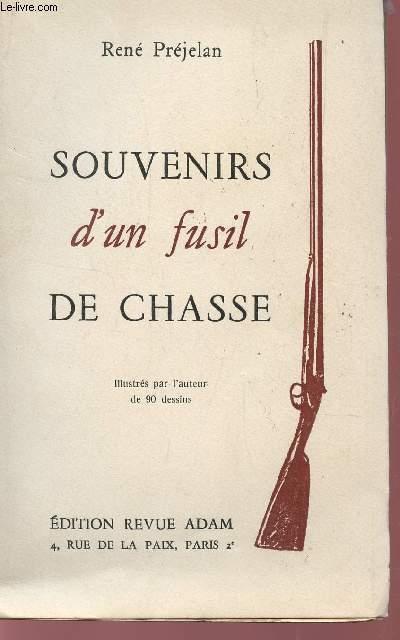 SOUVENIRS D'UN FUSIL DE CHASSE.