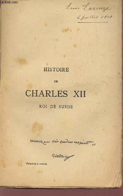 HISTOIRE DE CHARLES XII - ROI DE SUEDE.