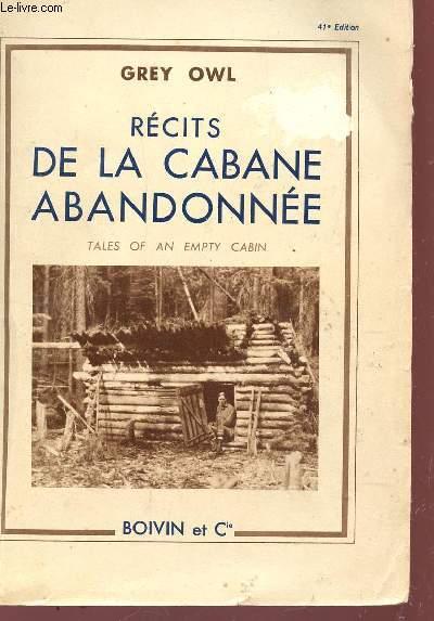 RECITS DE LA CABANES ABANDONNES.